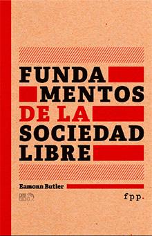Fundamentos de una Sociedad Libre